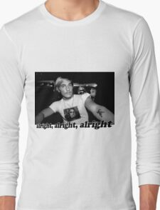 Well alright, alright, alright! Long Sleeve T-Shirt