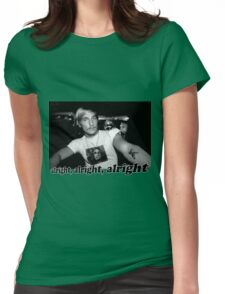 Well alright, alright, alright! Womens Fitted T-Shirt