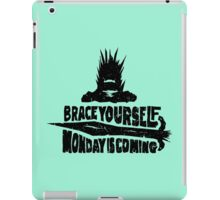Monday is Coming  (Game of Thrones) (Black) iPad Case/Skin