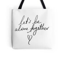 Alone Together - Fall Out Boy Tote Bag