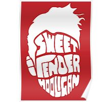 Sweet and Tender Hooligan (White Only) Poster