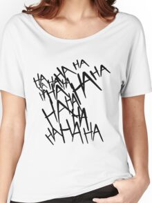 Jared Leto's Joker laugh Women's Relaxed Fit T-Shirt