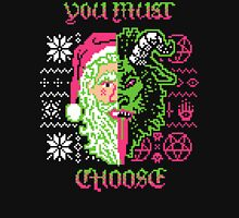 You Must Choose T-Shirt