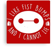I like Fist Bumps and i cannot lie Canvas Print