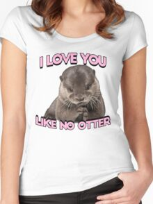 I love you like no otter Women's Fitted Scoop T-Shirt