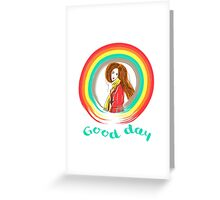 Good day Greeting Card