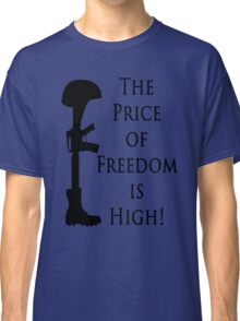 Price of Freedom Classic T-Shirt