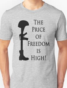 Price of Freedom Unisex T-Shirt