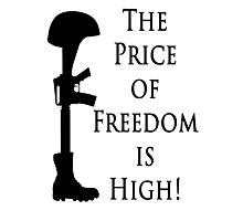 Price of Freedom Photographic Print