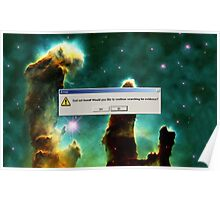 God Not Found - Creation Pillars Nebulae Poster