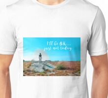 Girl in Field I'll be OK Unisex T-Shirt