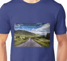 Man on Long Winding Country Road Quote A Journey of a Thousand Miles Begins with Just One Step Unisex T-Shirt