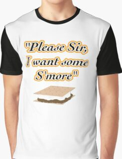 S'more? you want S'more? Graphic T-Shirt