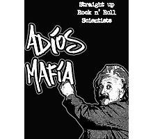 Adios Mafia - Rock n' Roll Scientists Photographic Print