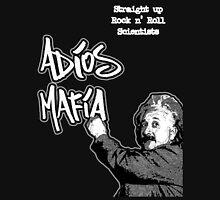 Adios Mafia - Rock n' Roll Scientists Unisex T-Shirt