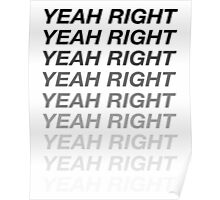 Yeah Right Ombré Print Poster
