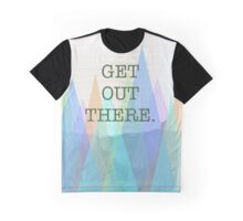 """Get Out There"" Mountain Photo Design Graphic T-Shirt"