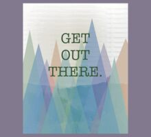 """""""Get Out There"""" Mountain Photo Design Kids Tee"""