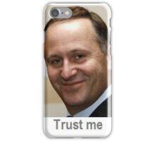 Trust me John Key iPhone Case/Skin