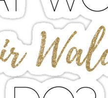 What Would Blair Waldorf Do? - Light Type Sticker