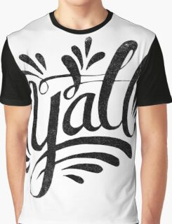 Y'all Graphic T-Shirt