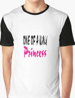 One Of A Kind Princess Graphic T-Shirt