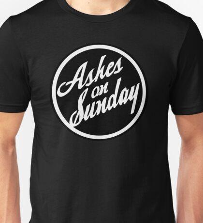 Ashes on Sunday Unisex T-Shirt