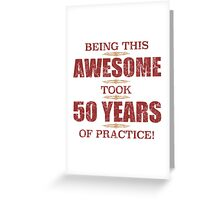 Awesome 50th Birthday Greeting Card