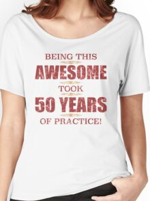 Awesome 50th Birthday Women's Relaxed Fit T-Shirt