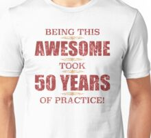 Awesome 50th Birthday Unisex T-Shirt
