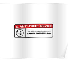 Anti-Theft Device: Manual Transmission Warning Poster