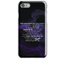 You've Got the Makings of Greatness in You iPhone Case/Skin