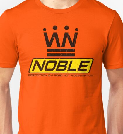 Noble Slogan Graphic Unisex T-Shirt