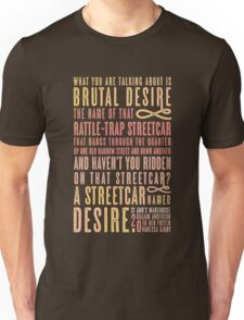 A Streetcar Named Desire Quote Unisex T-Shirt