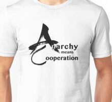 Anarchy means Cooperation Unisex T-Shirt
