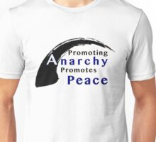 Promote Anarchy Promote Peace Unisex T-Shirt