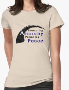 Promote Anarchy Promote Peace Womens Fitted T-Shirt