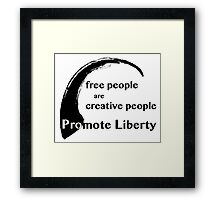 Free People are Creative People Framed Print