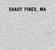 Shady Pines, Ma! Unisex T-Shirt