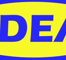 Ikea? No, Idea. Sticker