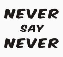 Never Say Never Kids Tee
