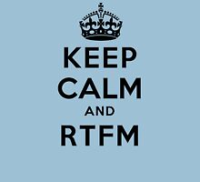 Keep Calm Geeks: RTFM Unisex T-Shirt