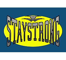 STAYSTRONG Photographic Print