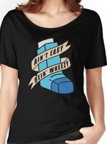 AIN'T EASY BEIN' WHEEZY Women's Relaxed Fit T-Shirt
