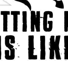 Vayne quote Sticker
