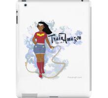 Train Like an Amazon iPad Case/Skin