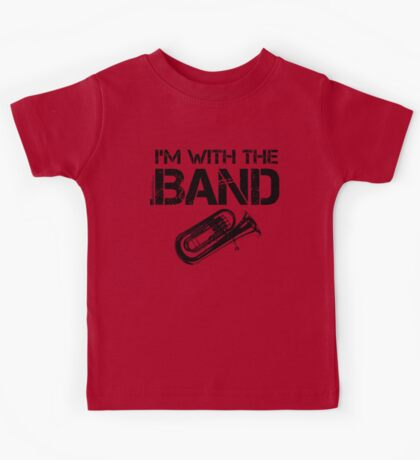 I'm With The Band - Tuba (Black Lettering) Kids Tee