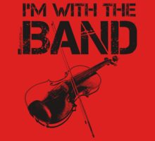 I'm With The Band - Violin (Black Lettering) One Piece - Short Sleeve