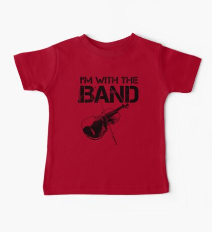 I'm With The Band - Violin (Black Lettering) Baby Tee
