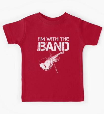 I'm With The Band - Violin (White Lettering) Kids Tee
